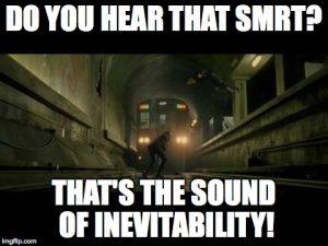 smrt inevitability